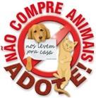 Não compre animais de estimação. Adote!